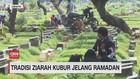 VIDEO: Tradisi Ziarah Kubur Jelang Ramadhan