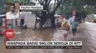 VIDEO: Waspada Badai Siklon Seroja di NTT