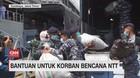VIDEO: Bantuan untuk Korban Bencana NTT
