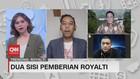 VIDEO: Dua Sisi Pemberian Royalti