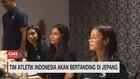 VIDEO: Tim Atletik Indonesia Akan Bertanding di Jepang