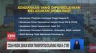 VIDEO: Semua Moda Transportasi Dilarang Pada 6-17 Mei