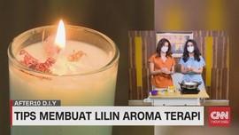 VIDEO: DIY Lilin Aroma Terapi