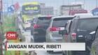 VIDEO: Jangan Mudik, Ribet!