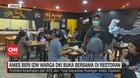 VIDEO: Anies Beri Izin Warga DKI Buka Bersama di Restoran