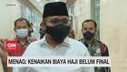 VIDEO: Menag: Kenaikan Biaya Haji Belum Final