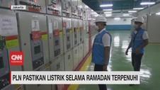 VIDEO: PLN Pastikan Listrik Selama Ramadan Terpenuhi