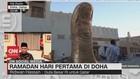 VIDEO: Ramadan Hari Pertama di DOHA