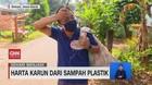VIDEO: Harta Karun' Dari Sampah Plastik