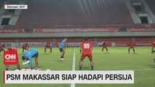VIDEO: PSM Makassar Siap Hadapi Persija