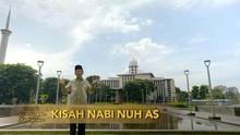 VIDEO: Mengambil Hikmah dari Kisah Nabi Nuh AS