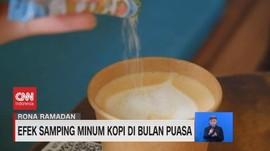 VIDEO: Efek Samping Minum Kopi di Bulan Puasa