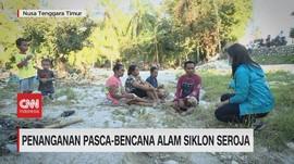 VIDEO: Penanganan Pasca-Bencana Alam Siklon Seroja