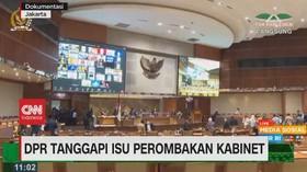 VIDEO: DPR Tanggapi Isu Perombakan Kabinet