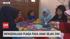 VIDEO; Mengenalkan Puasa Pada Anak Sejak Dini