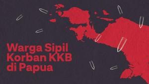 INFOGRAFIS: Deret Warga Sipil Korban KKB di Papua
