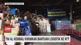VIDEO: TNI AL Kembali Kirimkan Bantuan Logistik ke NTT