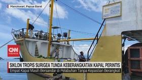 VIDEO:Siklon Tropis Surigea Tunda Keberangkatan Kapal Perinti
