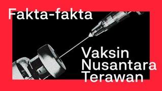 INFOGRAFIS: Fakta-fakta Vaksin Nusantara Terawan