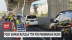 VIDEO: Polisi Siapkan Ratusan Titik Pos Pengawasan Mudik
