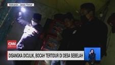 VIDEO: Disangka Diculik, Bocah Tertidur di Desa Sebelah