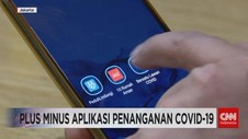 VIDEO: Plus Minus Aplikasi Penanganan Covid-19