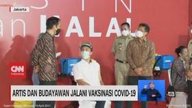 VIDEO: Artis & Budayawan Jalani Vaksinasi Covid-19