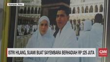 VIDEO: Istri Hilang, Suami Buat Sayembara Rp 125 Juta