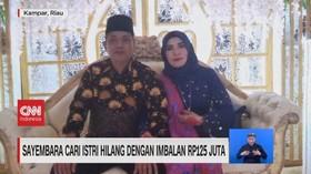 VIDEO: Sayembara Cari Istri Hilang Dengan Imbalan Rp.125 Juta