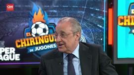 VIDEO: Florentino Perez Bela Diri Soal European Super League