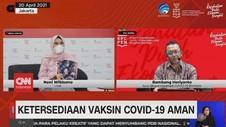 VIDEO: Ketersediaan Vaksin Covid-19 Aman