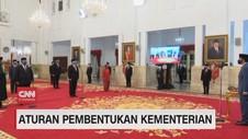 VIDEO: Aturan Pembentukan Kementerian