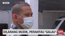 VIDEO: Dilarang Mudik, Perantau 'Galau'