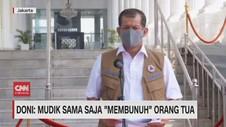 VIDEO: Doni: Mudik Sama Saja