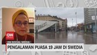 VIDEO: Pengalaman Puasa 19 Jam di Swedia