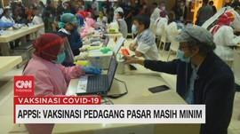 VIDEO: APPSI: Vaksinasi Pedagang Pasar Masih Minim