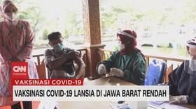 VIDEO: Vaksinasi Covid-19 Lansia di Jawa Barat Rendah