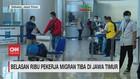 VIDEO: Belasan Ribu Pekerja Migran Tiba Di Jawa Timur