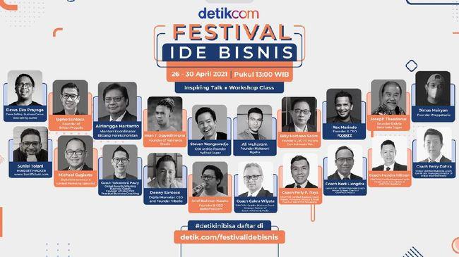 Buat detikers yang ingin mendapatkan informasi mengenai ide dan kreasi seputar bisnis, sederet tokoh pengusaha top siap berikan ilmunya di Festival Ide Bisnis.