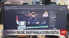 VIDEO: Dakwah Online, Raup Pahala di Era Digital