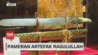 VIDEO: Pameran Artefak Rasulullah