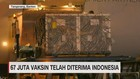 VIDEO: 67 Juta Vaksin AstraZeneca Telah Diterima Indonesia