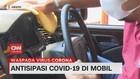 VIDEO: Antisipasi Covid-19 di Mobil