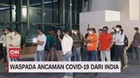 VIDEO: Waspada Imported Case India