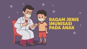 INFOGRAFIS: Ragam Jenis Imunisasi pada Anak