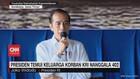 VIDEO: Presiden Temui Keluarga Korban KRI Nanggala 402