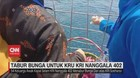 VIDEO: Tabur Bunga Untuk Kru KRI Nanggala 402