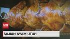 VIDEO: Beragam Sajian Ayam Utuh