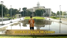 VIDEO: Hikmah di Balik Musibah