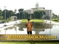 VIDEO: Hikmah di Balik Musibah